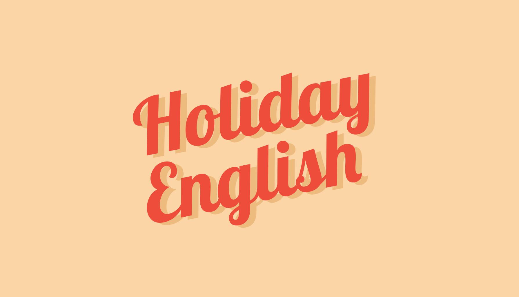 Holiday English